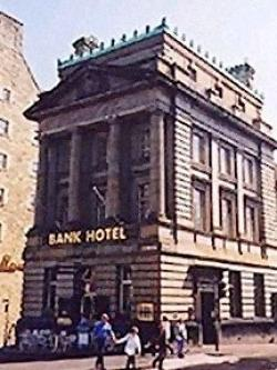 Bank Hotel, Edinburgh, Edinburgh and the Lothians